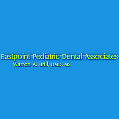 Eastpoint Pediatric Dental Associates Warren A. Brill, Dmd, Ms