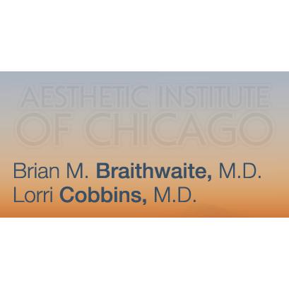 The Aesthetic Institute of Chicago - Brian M. Braithwaite, M.D. & Lorri Cobbins, M.D.