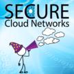 Secure Cloud Networks