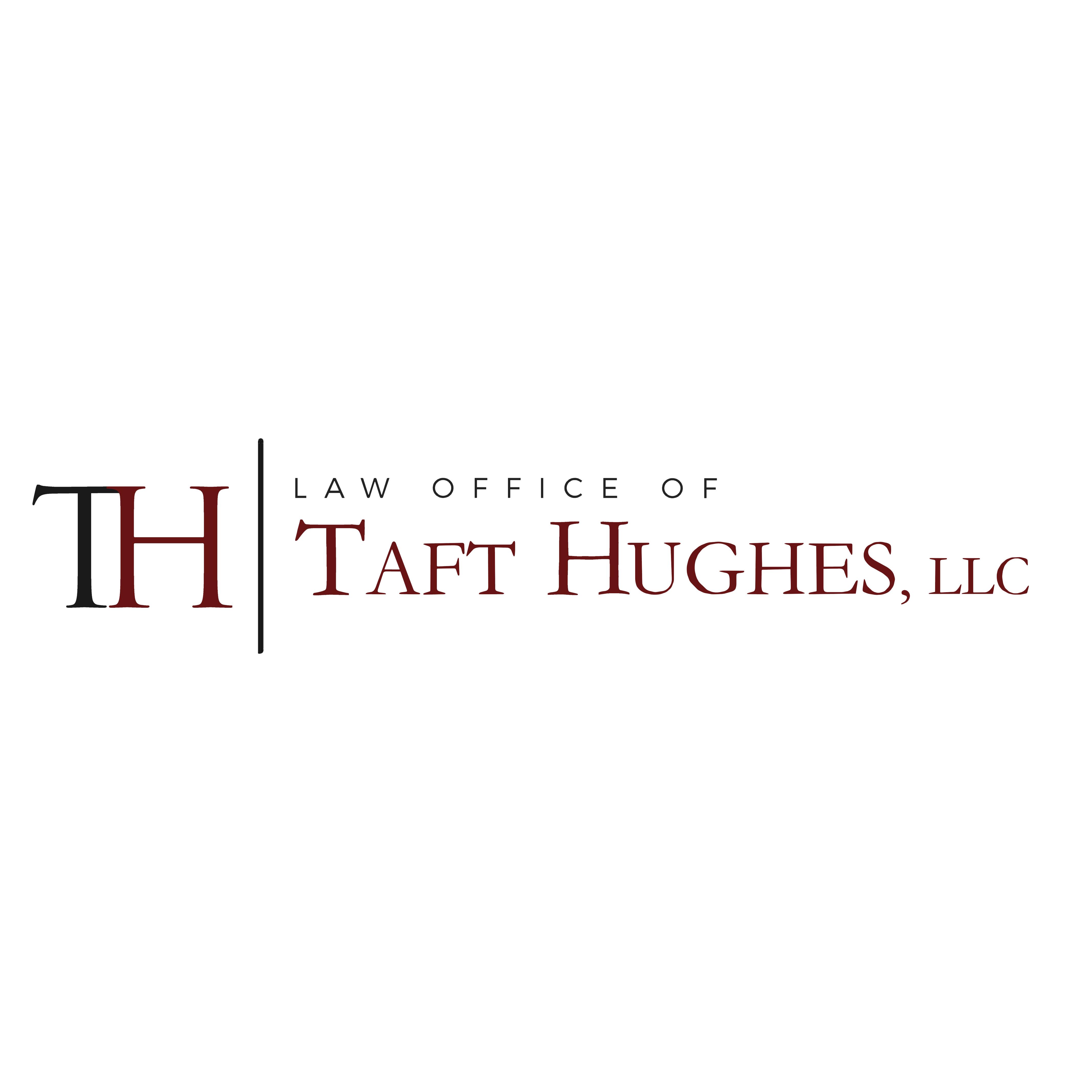 Law Office of Taft Hughes, LLC