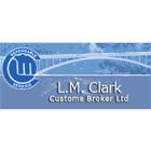 L M Clark Customs Broker Ltd