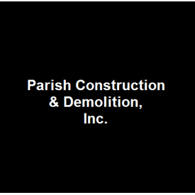 Parish Construction & Demolition, Inc