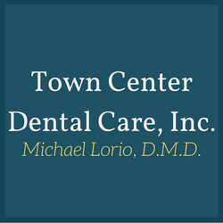 Town Center Dental Care, Inc.