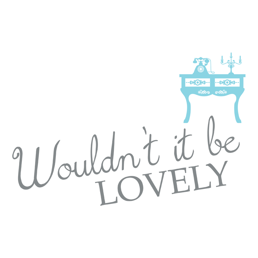 Wouldn't It Be Lovely
