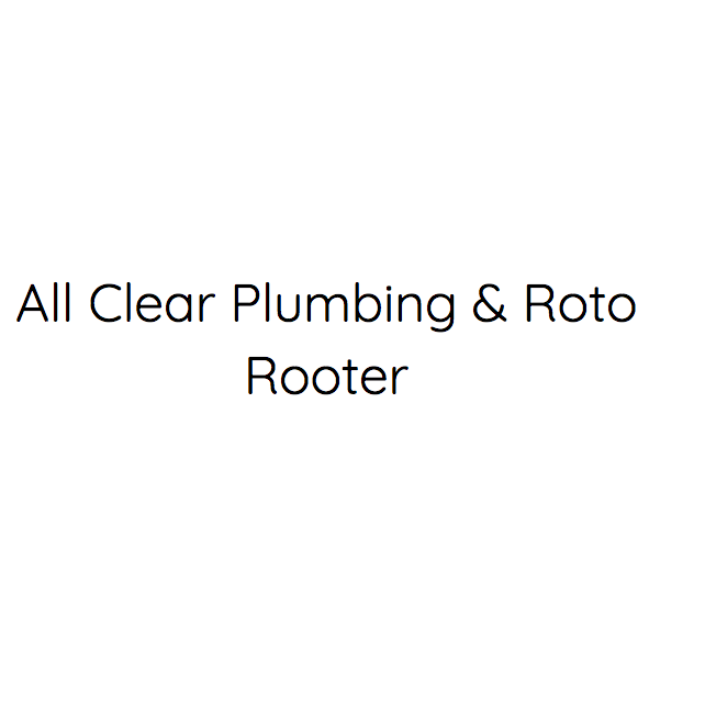 All Clear Plumbing Amp Roto Rooter Citysearch