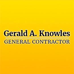Gerald A. Knowles General Contractor