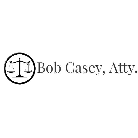Bob Casey Attorney