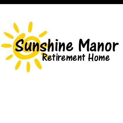 Sunshine Manor Retirement Home