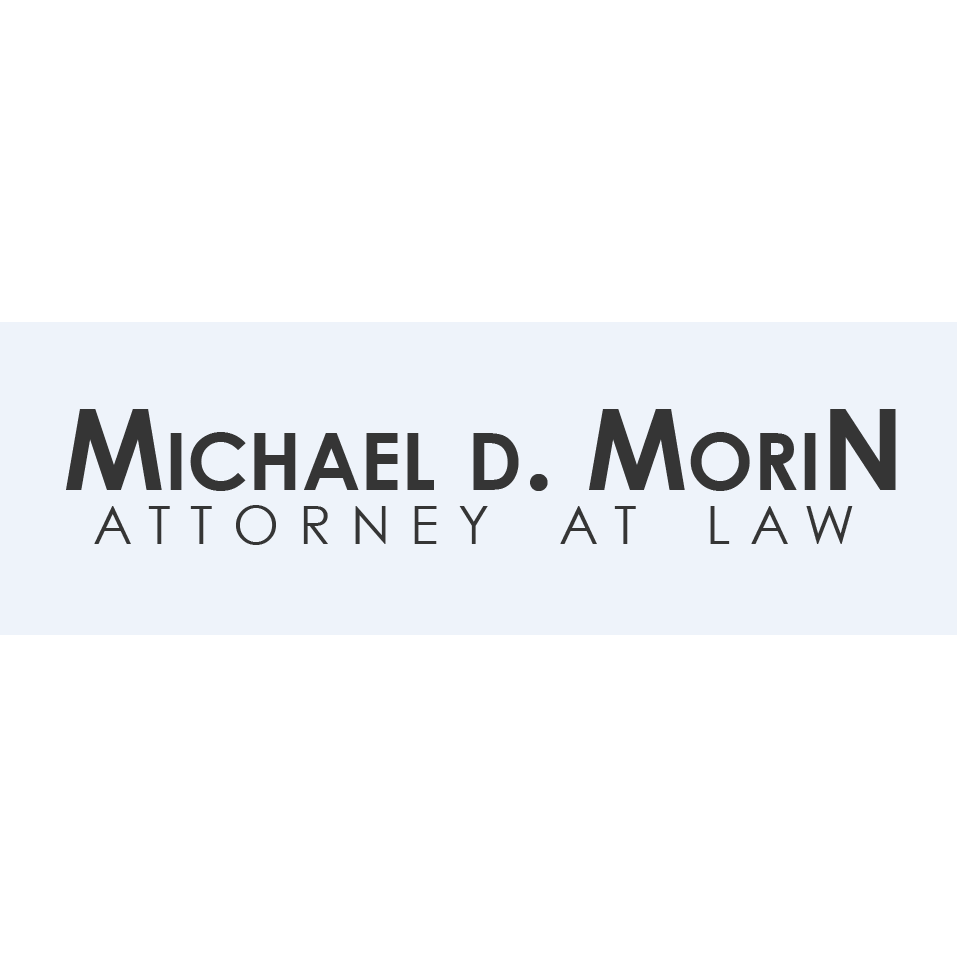 Michael D. Morin, LLC Attorney at Law