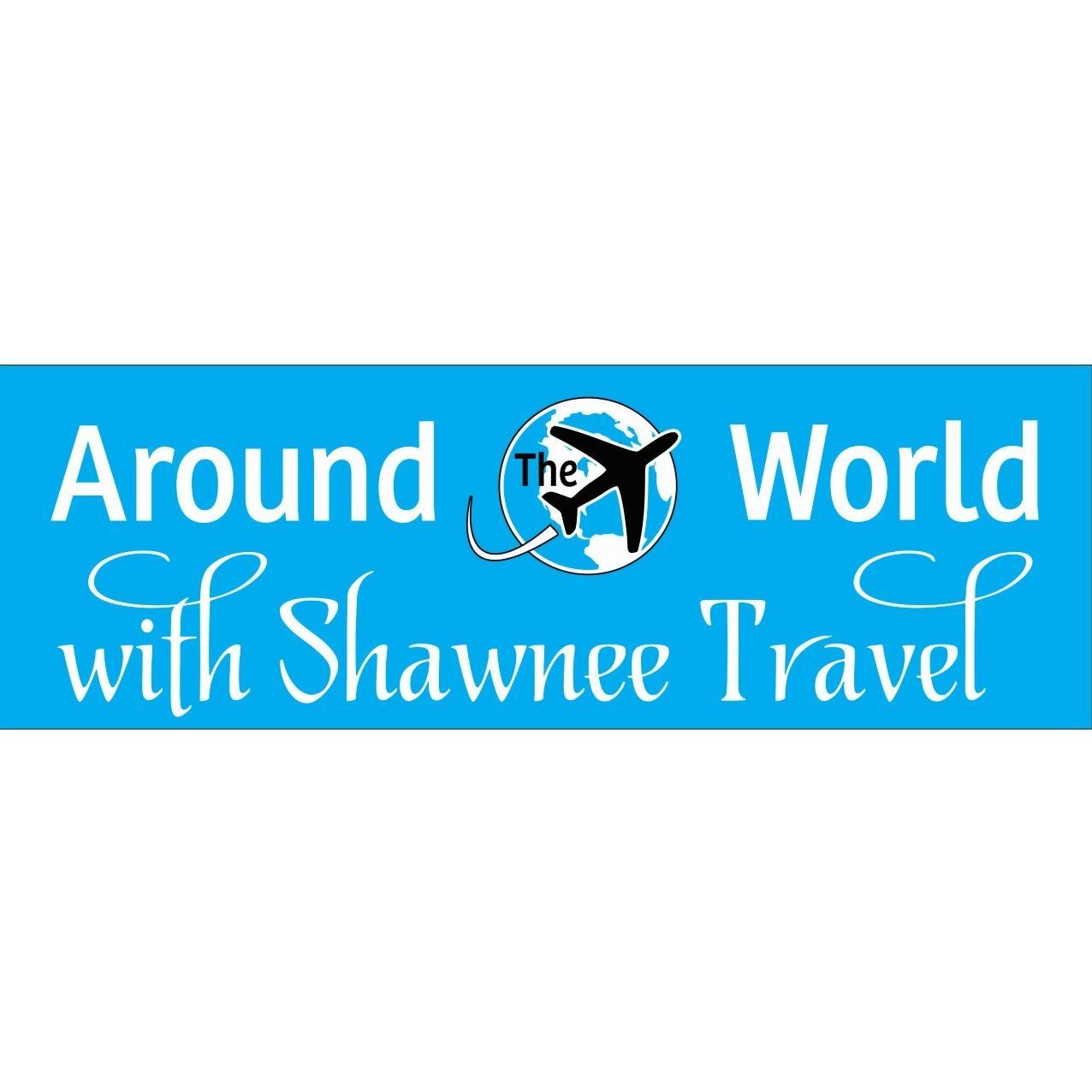 Around The World With Shawnee Travel, LLC