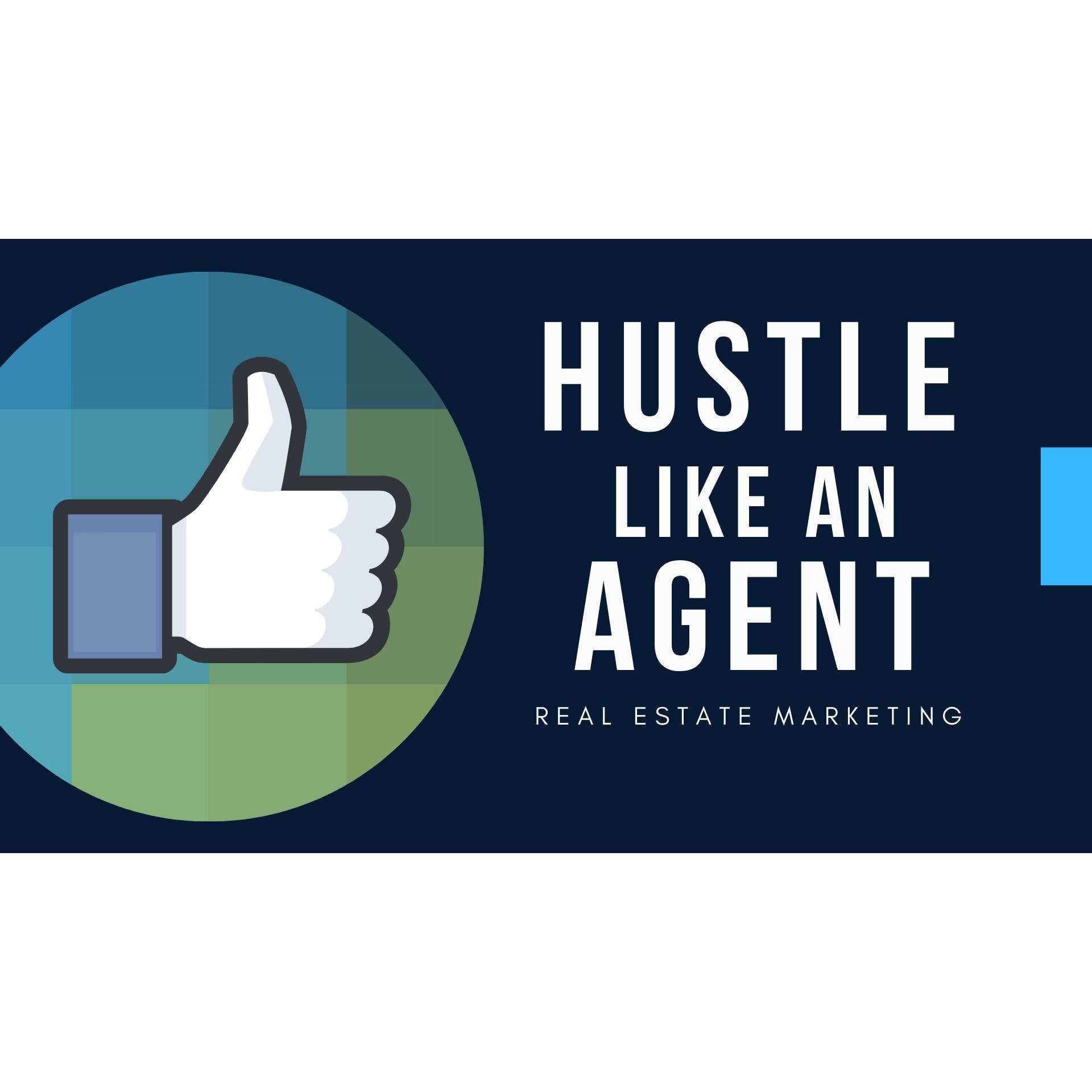 Hustle Like An Agent