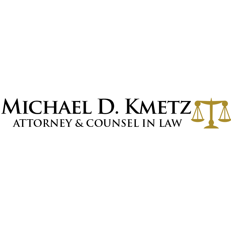 The Law Offices of Michael D. Kmetz