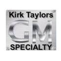 Kirk Taylor's GM Specialty