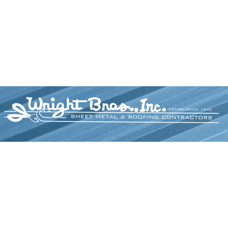 Wright Bros, Inc. Sheet Metal & Roofing Contractors