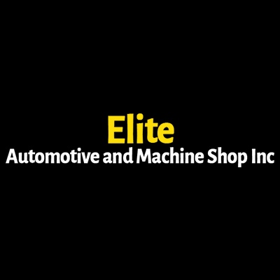 Elite Automotive And Machine Shop Inc