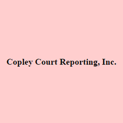 Copley Court Reporting, Inc