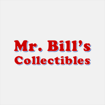 Mr. Bill's Collectibles