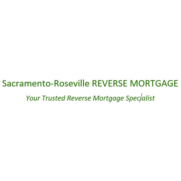 Sacramento-Roseville Reverse Mortgage