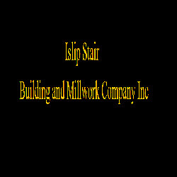 Islip Stair Building and Millwork Company Inc