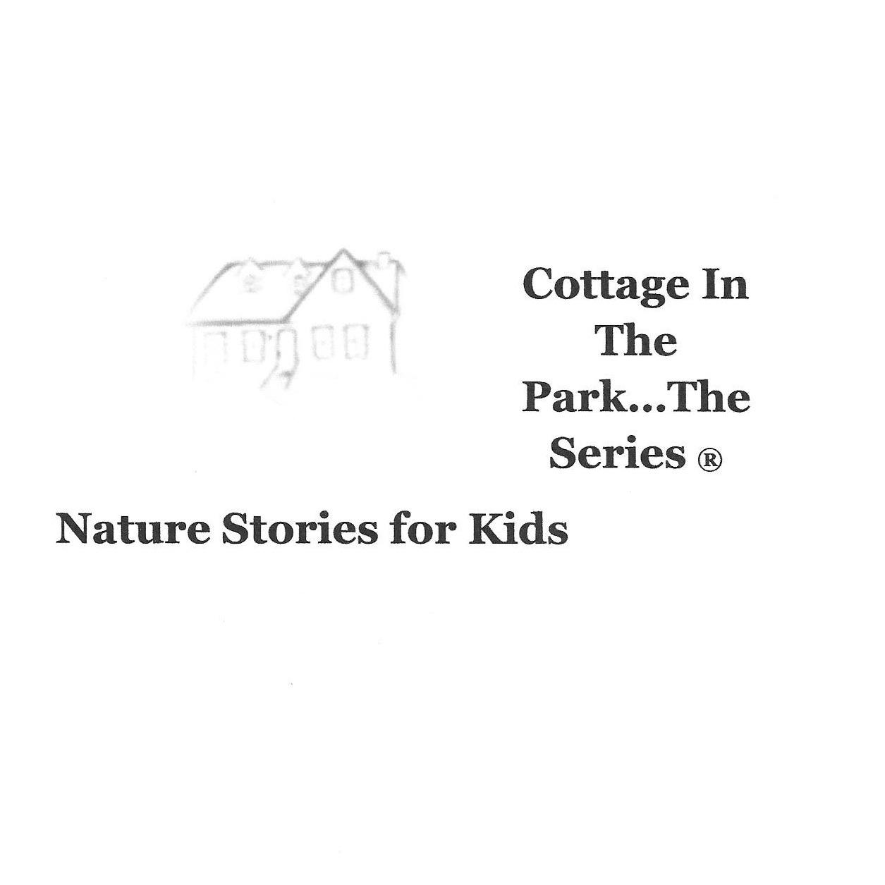 Cottage in the Park... The Series ®