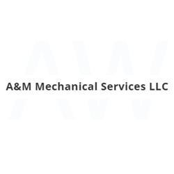 A&M MECHANICAL SERVICES LLC