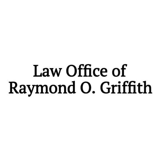 Law Office of Raymond O. Griffith