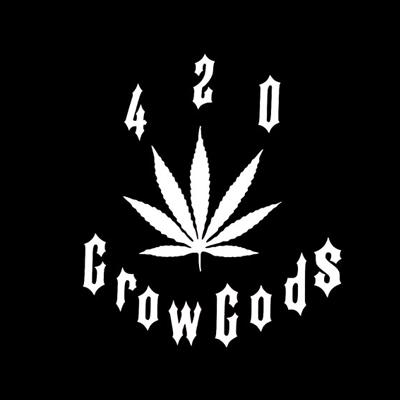 420 Grow Gods