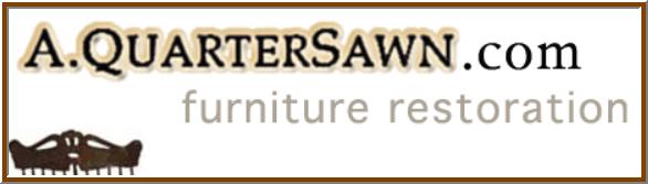 A Quartersawn Furniture Restoration