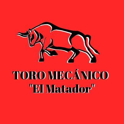 "Toro Mecánico ""El Matador"""