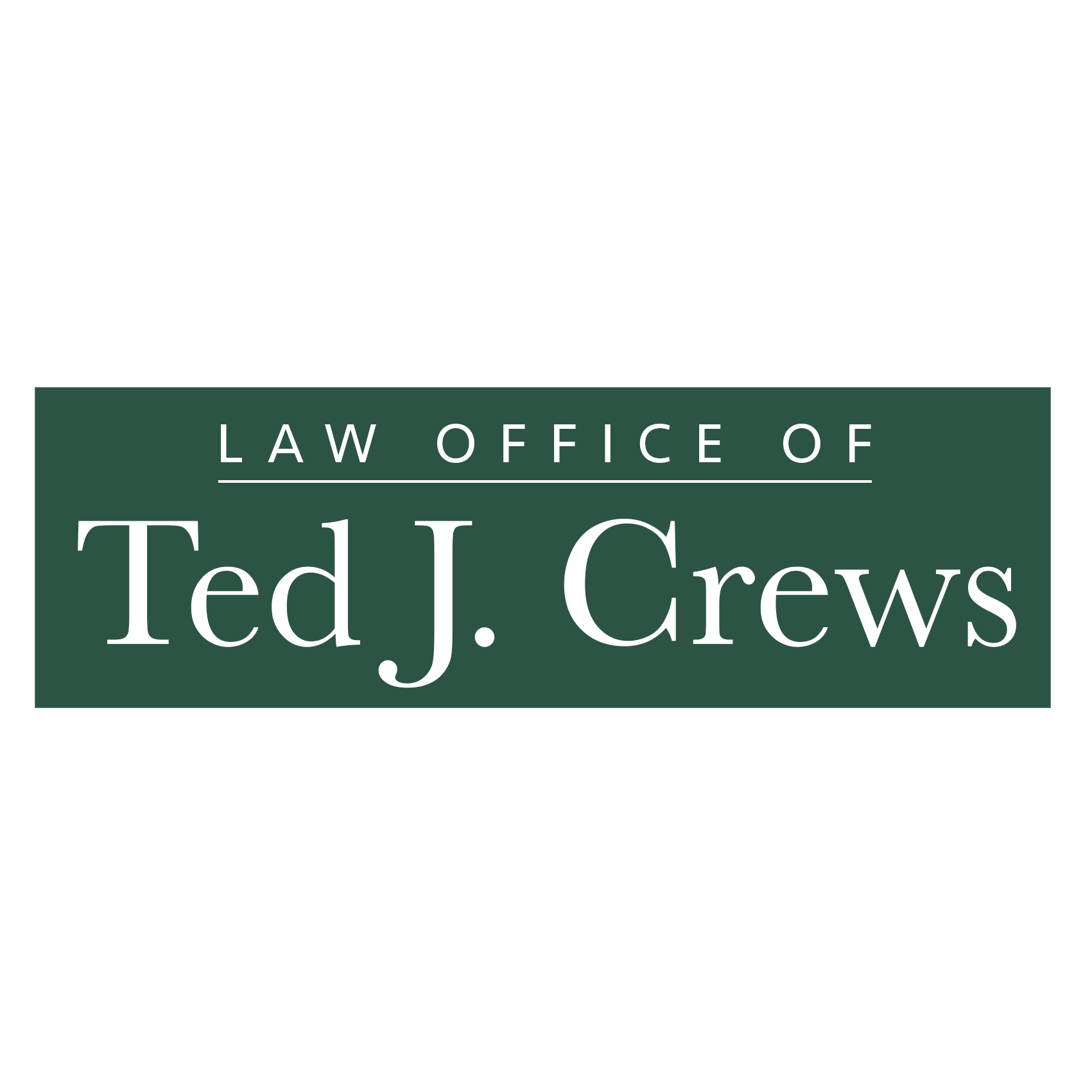 Law Office of Ted J. Crews