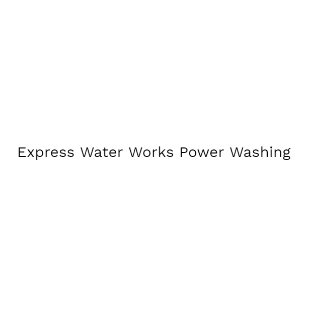 Express Water Works Power Washing