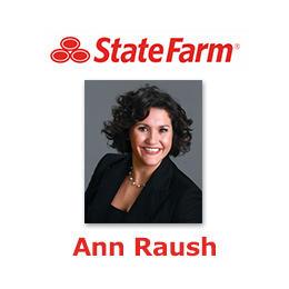 Ann Raush - State Farm Insurance Agent