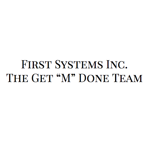 First Systems Inc The Get m Done Team
