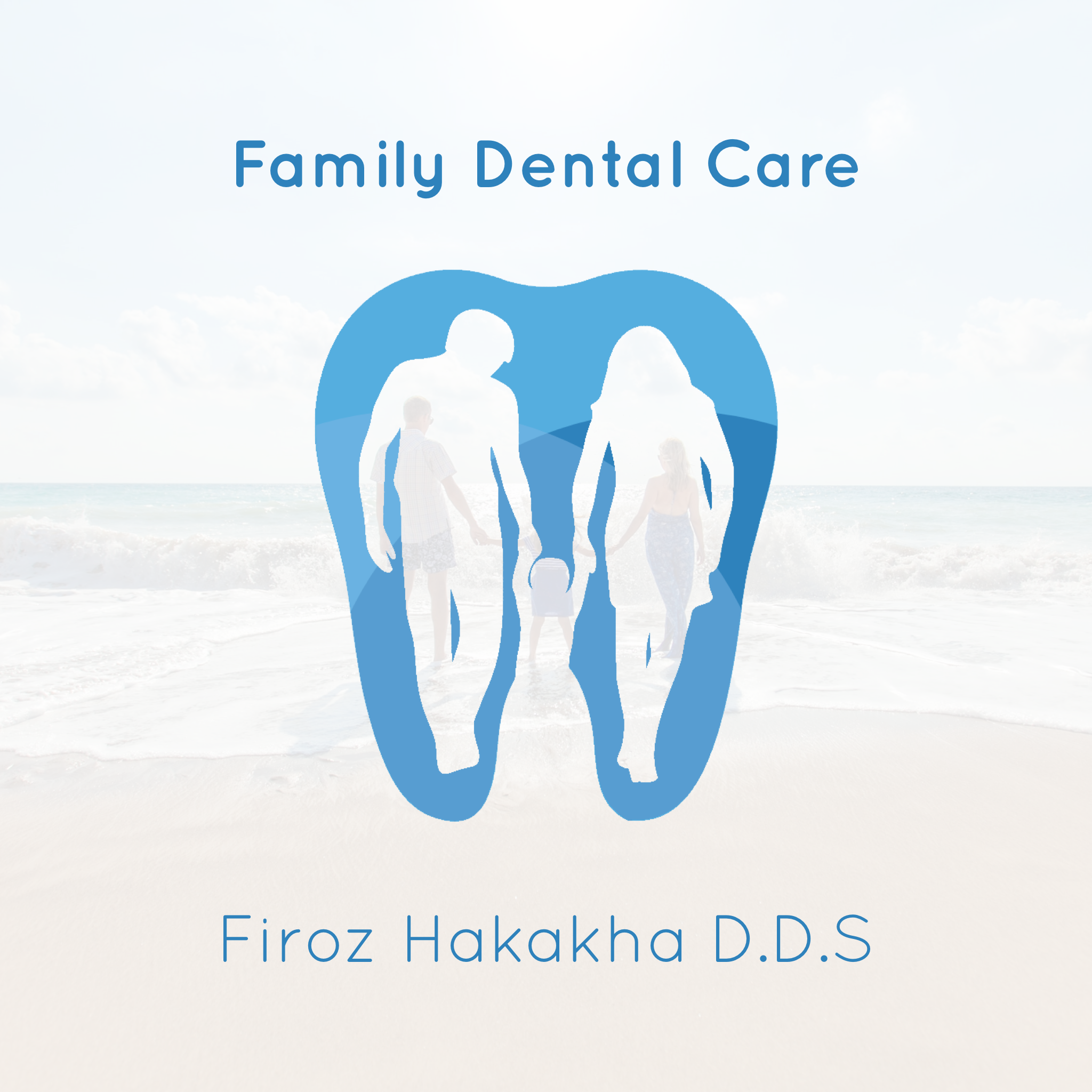 Family Dental Care/Firoz Hakakha DDS incorporated