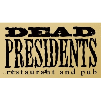 Dead Presidents Pub & Restaurant