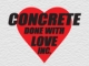 Concrete Done With Love Inc