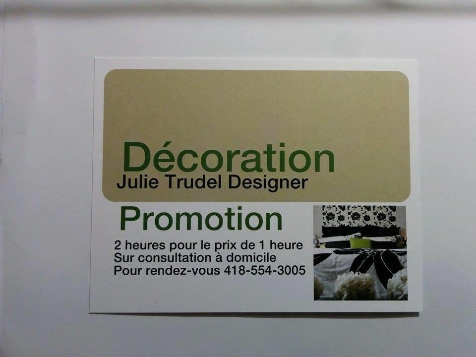 Julie Trudel Designer à Québec: Deux heures pour le Prix d'une heure pour la première consultation!