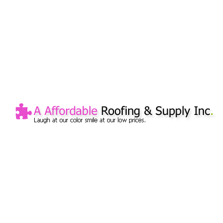 A Affordable Roofing &Supply Inc.