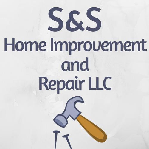 S&S Home Improvement and Repair LLC