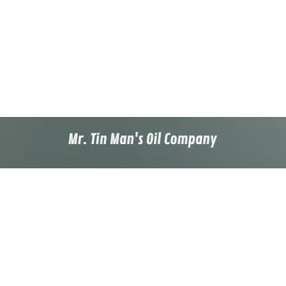Mr. Tin Man's Oil Company