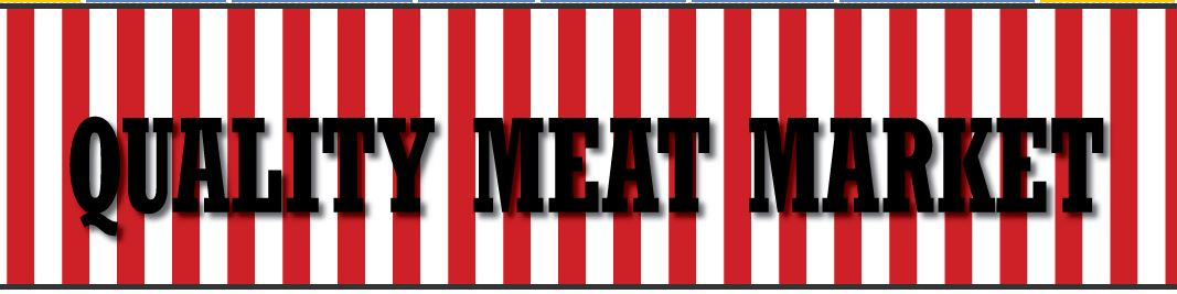 Quality Meat Market - ad image