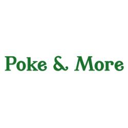 Poke & More
