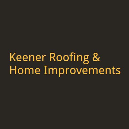 Keener Roofing & Home Improvements