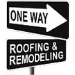 One Way Roofing & Remodeling LLC