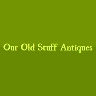 Our Old Stuff Antiques