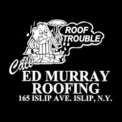 Ed Murray Roofing Inc