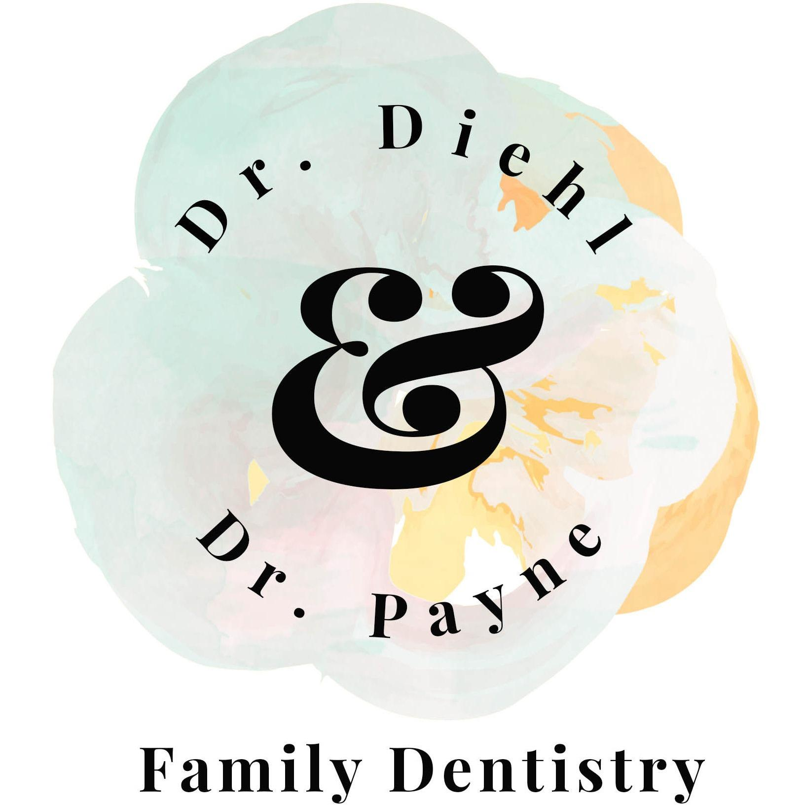 Dr. Diehl and Dr. Payne Family Dental