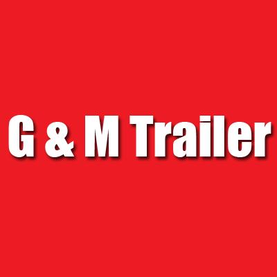 G & M Trailer