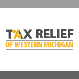 Tax Relief of Western Michigan - Grandville, MI 49418 - (616)227-0297   ShowMeLocal.com