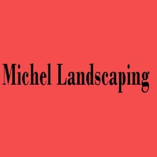 Michel Landscaping